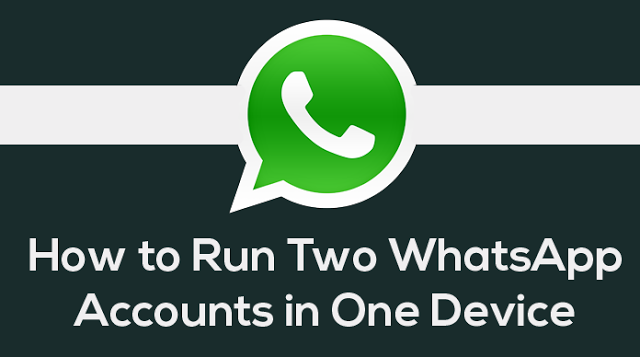 Run 2 Whatsapp in 1 Phone (Dual Whatsapp)