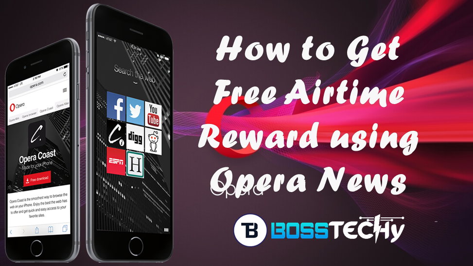 How to get unlimited free Airtime using Opera news [works on all