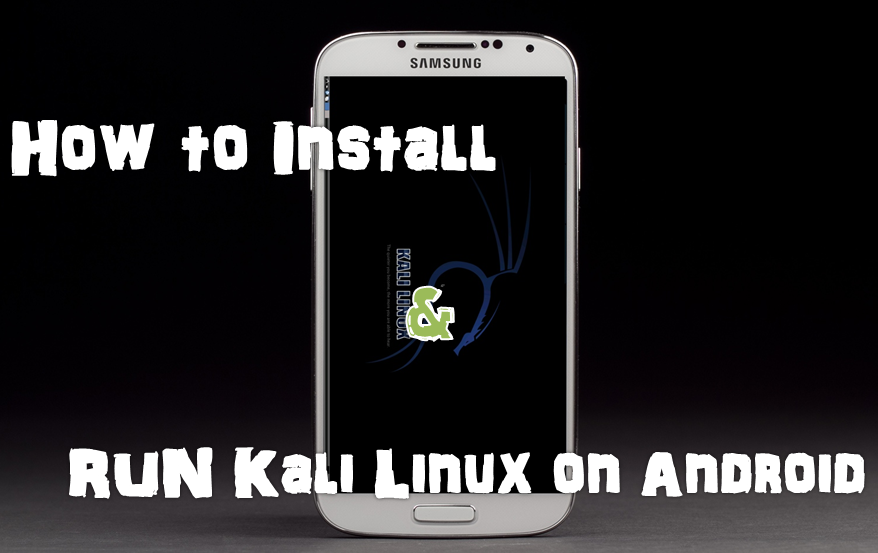 install kali linux on android using computer